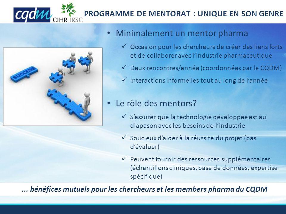 ... bénéfices mutuels pour les chercheurs et les members pharma du CQDM Minimalement un mentor pharma Occasion pour les chercheurs de créer des liens