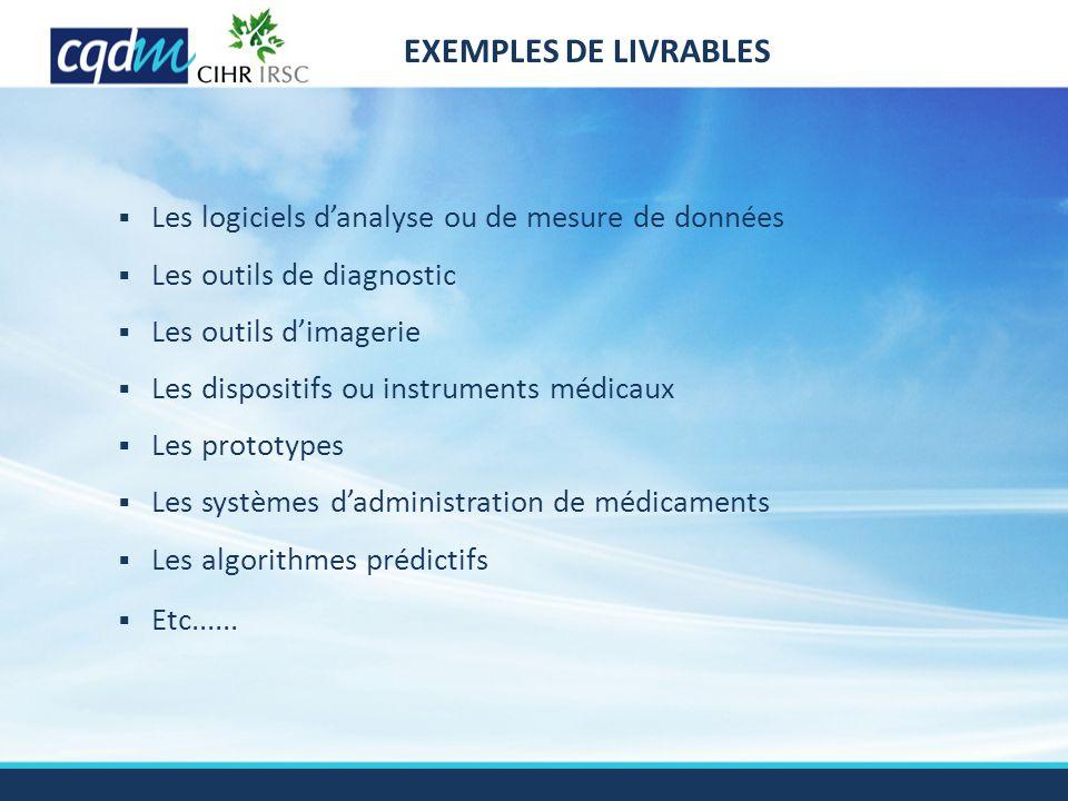 EXEMPLES DE LIVRABLES  Les logiciels d'analyse ou de mesure de données  Les outils de diagnostic  Les outils d'imagerie  Les dispositifs ou instru