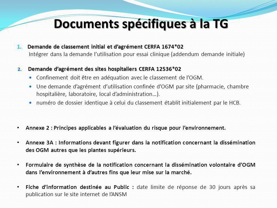 Documents spécifiques à la TG Documents spécifiques à la thérapie génique : Ces documents sont a fournir par le promoteur lors de la demande d'Autorisation d'Essais Clinique (AEC) faite à l'ANSM et au HCB en plus des documents communs.