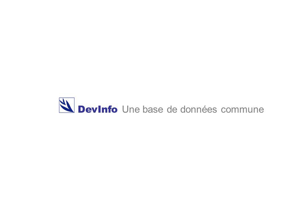 DevInfo DevInfo Une base de données commune