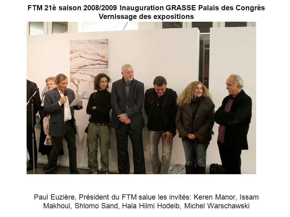 Paul Euzière, Président du FTM salue les invités: Keren Manor, Issam Makhoul, Shlomo Sand, Hala Hilmi Hodeib, Michel Warschawski FTM 21è saison 2008/2