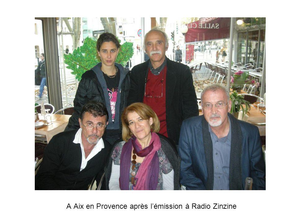 A Aix en Provence après l'émission à Radio Zinzine