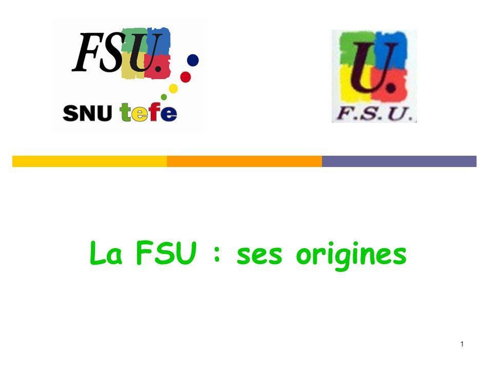 1 La FSU : ses origines