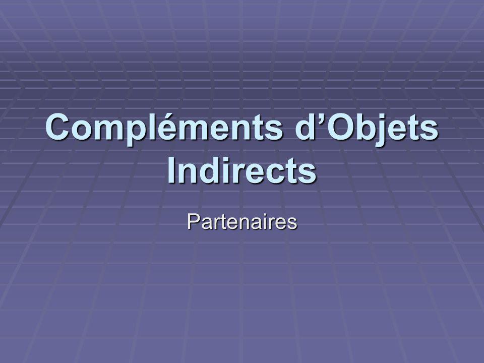 Compléments d'Objets Indirects Partenaires