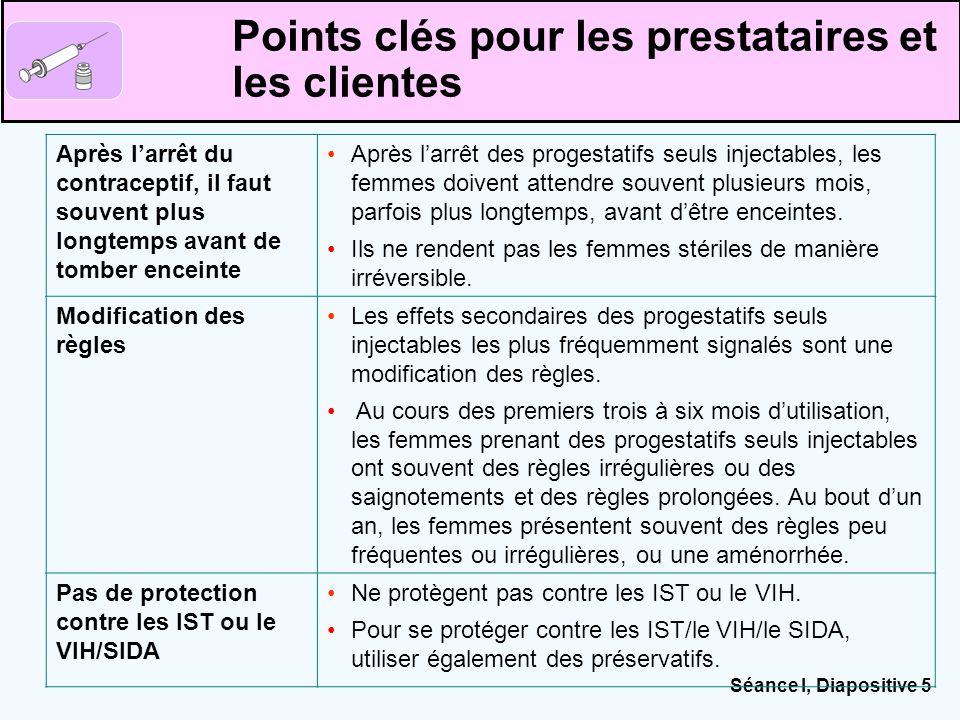 Séance I, Diapositive 5 Points clés pour les prestataires et les clientes Après l'arrêt du contraceptif, il faut souvent plus longtemps avant de tombe