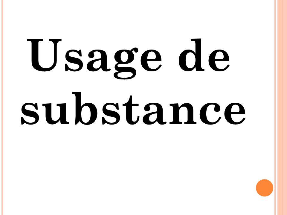 Usage de substance