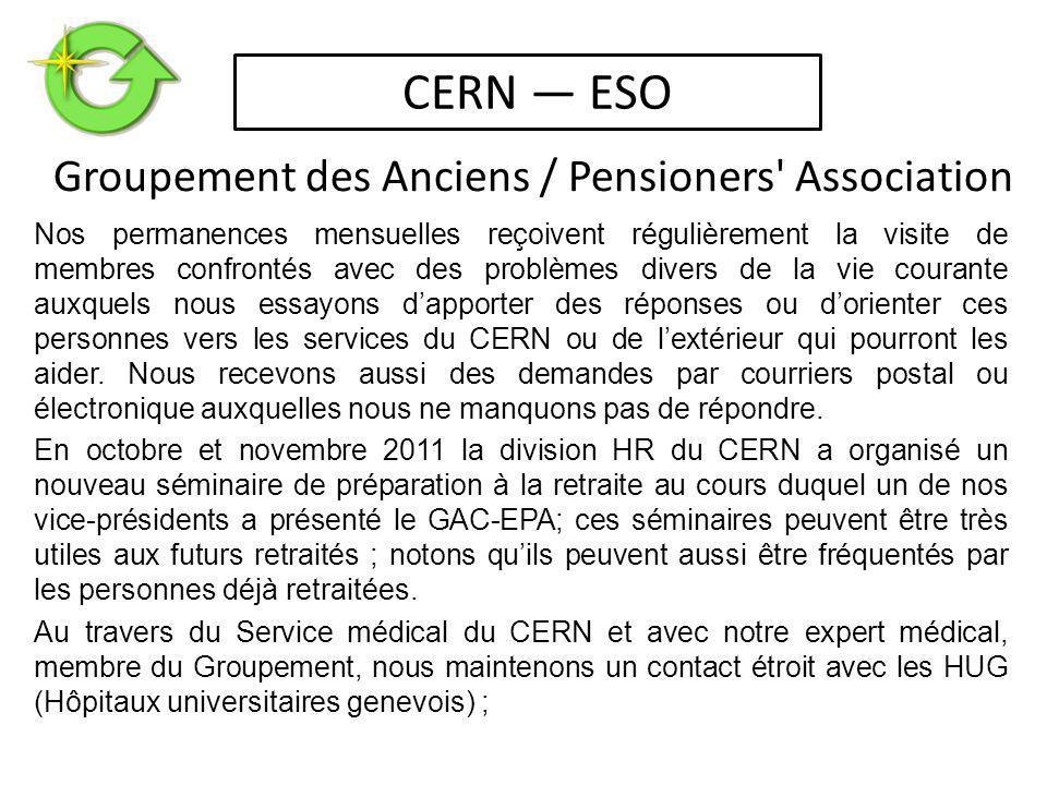 Nos permanences mensuelles reçoivent régulièrement la visite de membres confrontés avec des problèmes divers de la vie courante auxquels nous essayons d'apporter des réponses ou d'orienter ces personnes vers les services du CERN ou de l'extérieur qui pourront les aider.