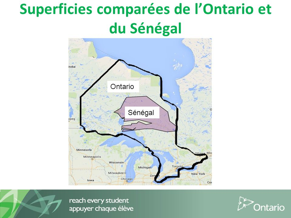 Superficies comparées de l'Ontario et du Sénégal Ontario Sénégal