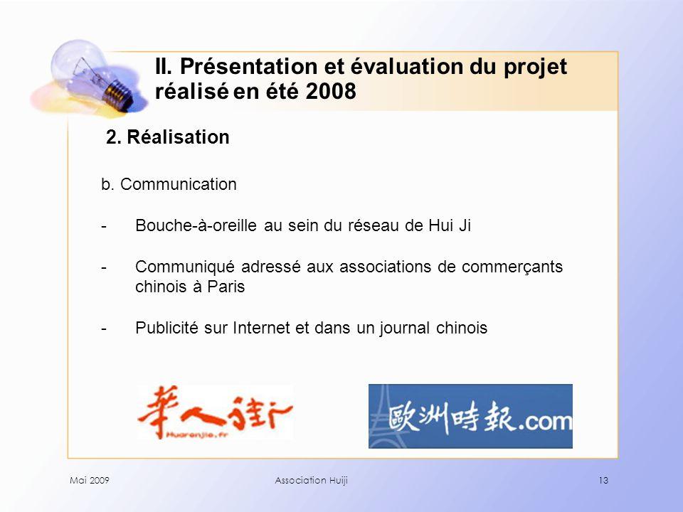 Mai 2009Association Huiji13 2. Réalisation b.
