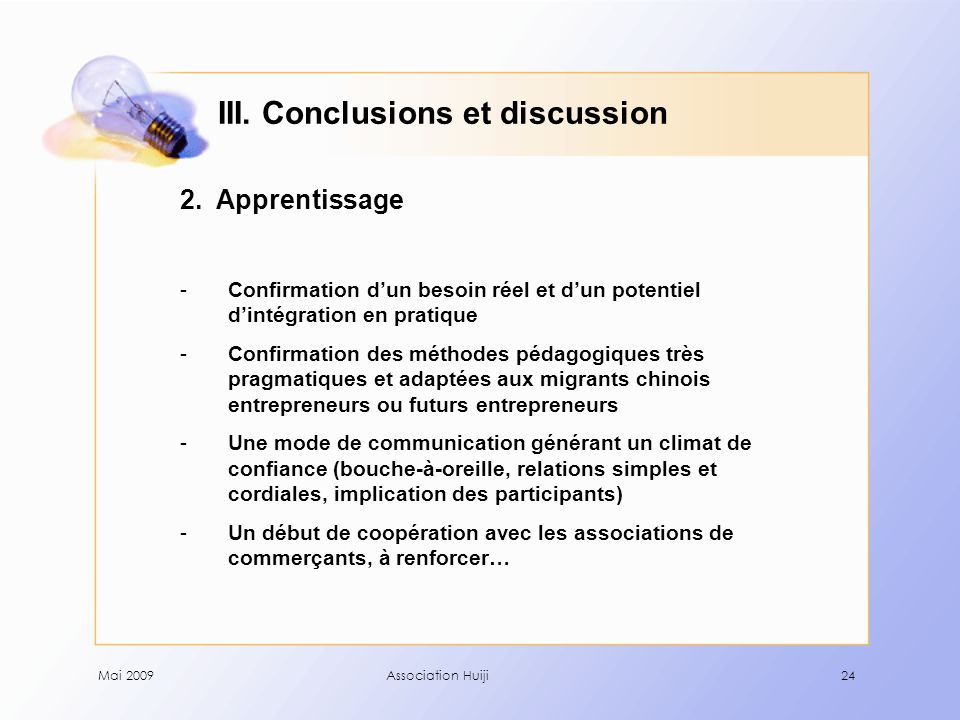 Mai 2009Association Huiji24 III. Conclusions et discussion 2.