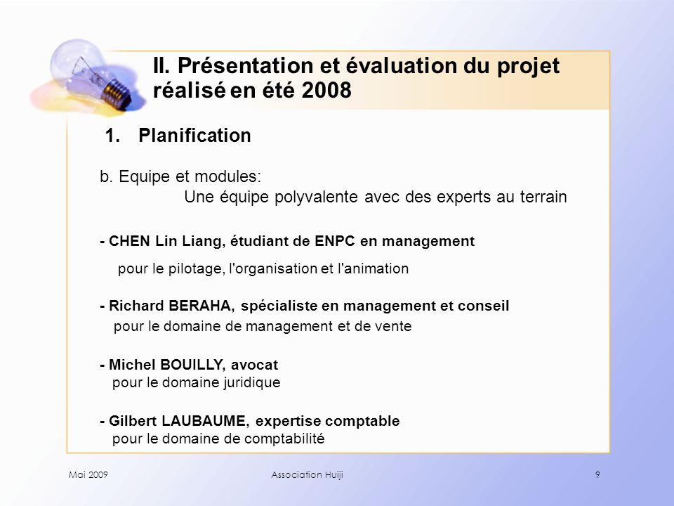 Mai 2009Association Huiji20 2.Evaluation d.