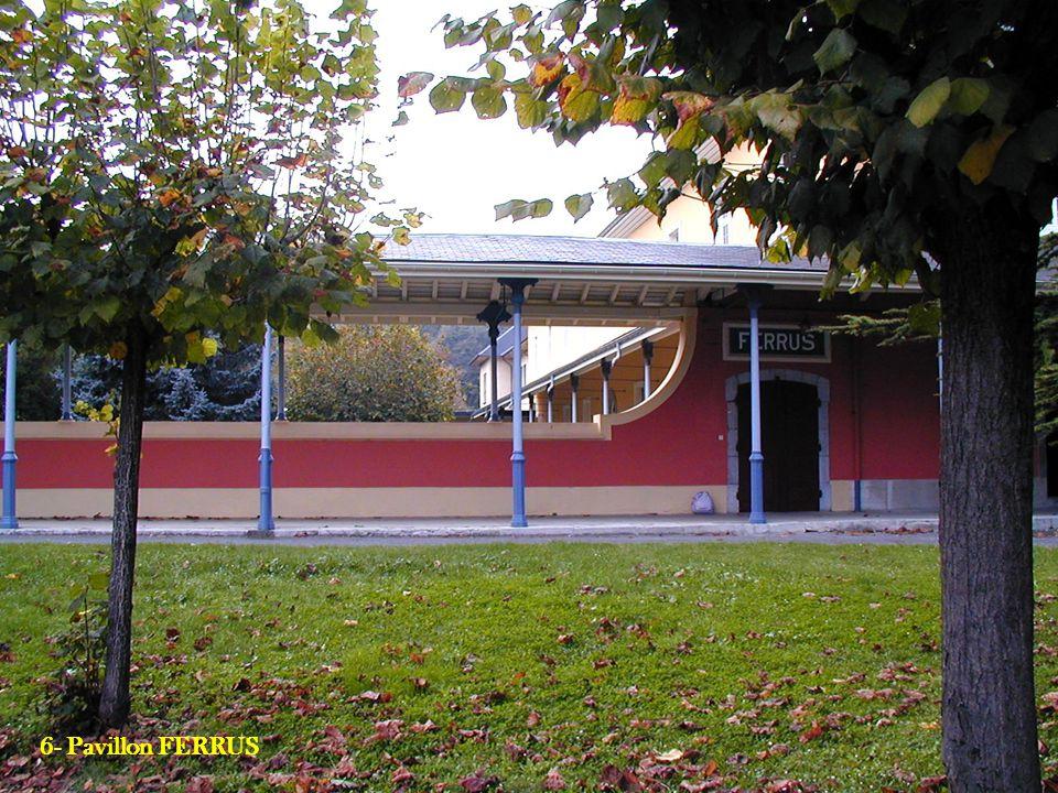 8- Le GRETA 6- Pavillon FERRUS