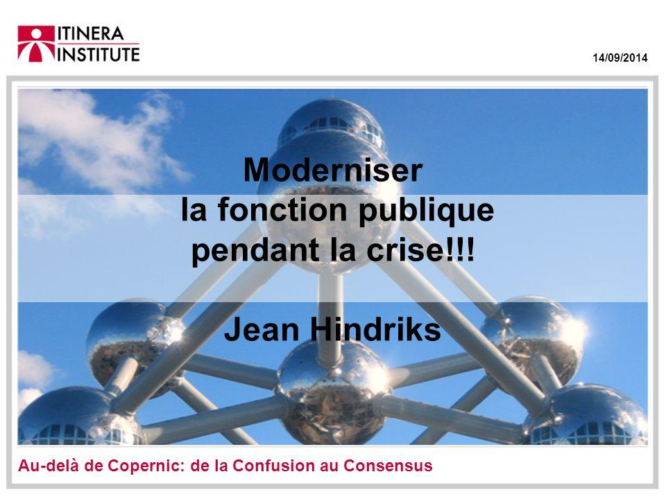 14/09/2014 Moderniser la fonction publique pendant la crise!!.