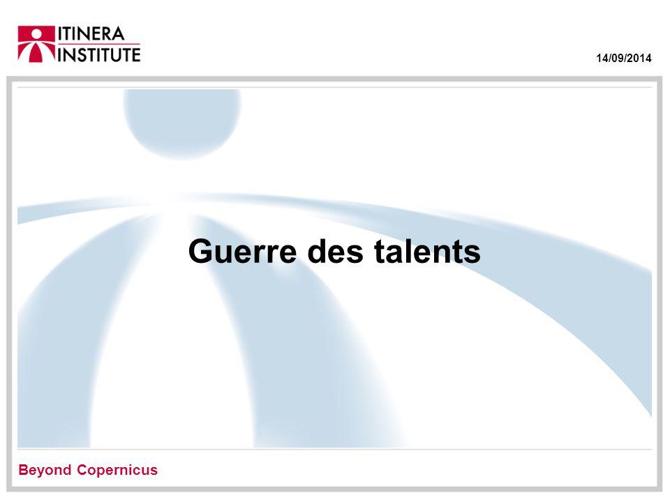 14/09/2014 Guerre des talents Beyond Copernicus