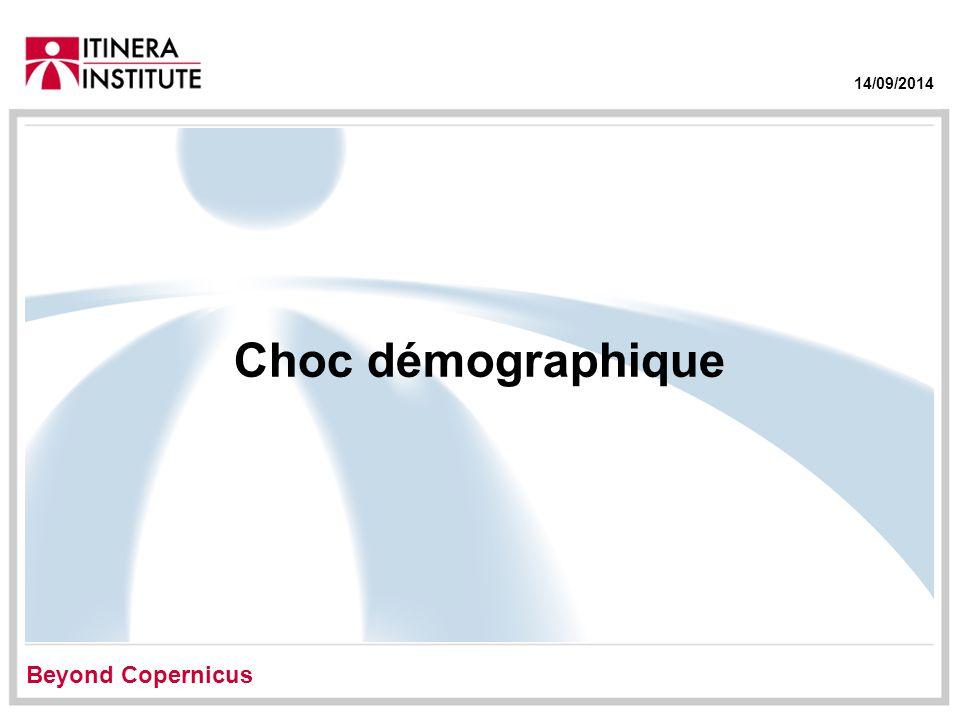 14/09/2014 Choc démographique Beyond Copernicus
