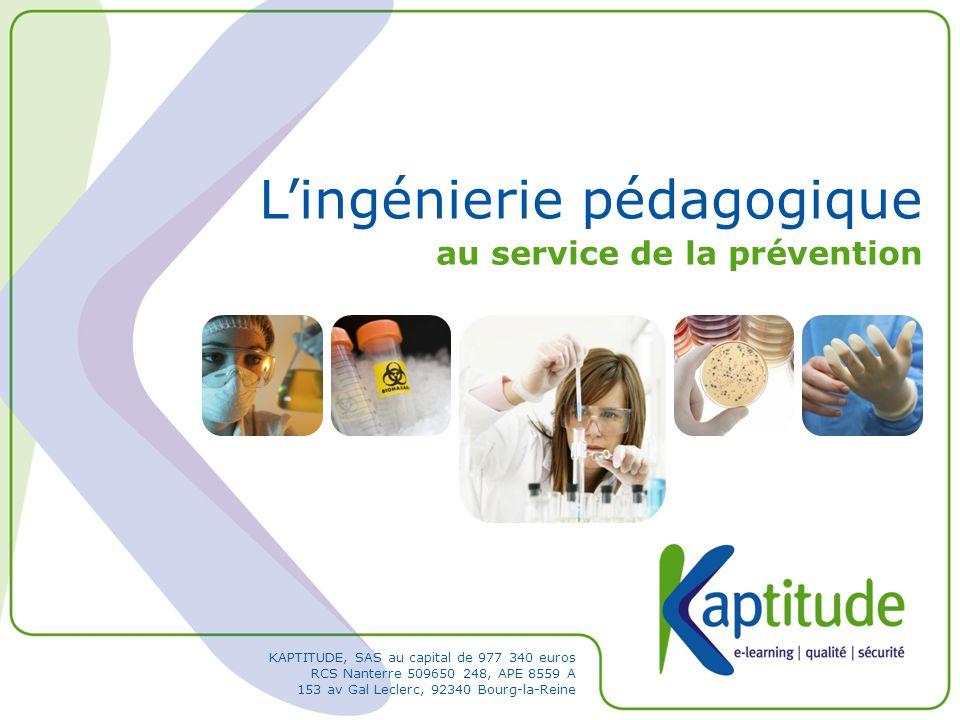 KAPTITUDE, SAS au capital de 977 340 euros RCS Nanterre 509650 248, APE 8559 A 153 av Gal Leclerc, 92340 Bourg-la-Reine L'ingénierie pédagogique au se