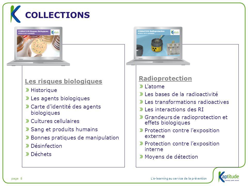 page 8L'e-learning au service de la prévention COLLECTIONS Les risques biologiques Historique Les agents biologiques Carte d'identité des agents biolo