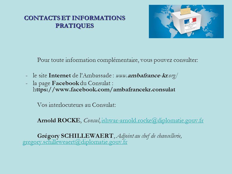 Pour toute information complémentaire, vous pouvez consulter: -le site Internet de l'Ambassade : www.ambafrance-kr.org/  -la page Facebook du Consula