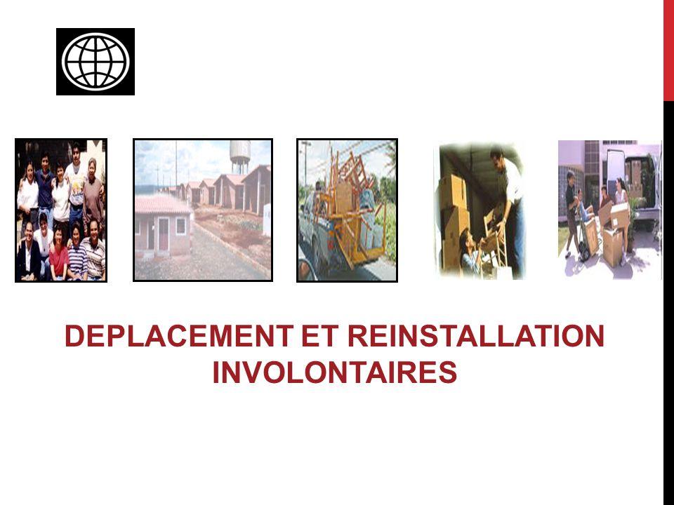 DEPLACEMENT ET REINSTALLATION INVOLONTAIRES