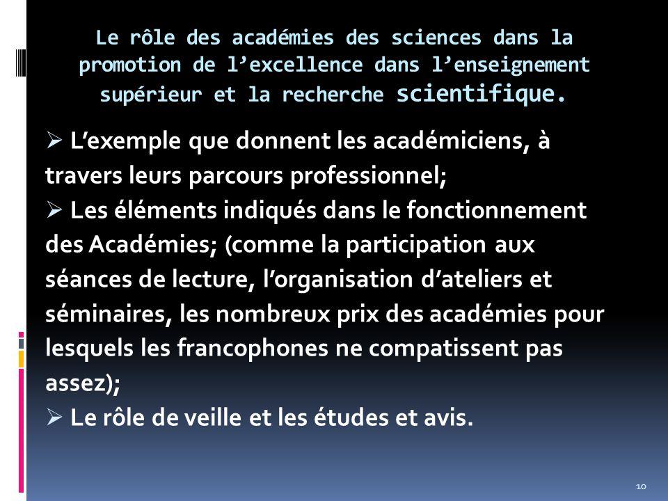 Le rôle des académies des sciences dans la promotion de l'excellence dans l'enseignement supérieur et la recherche scientifique.  L'exemple que donne
