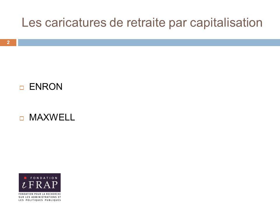 Les caricatures de retraite par capitalisation  ENRON  MAXWELL 2