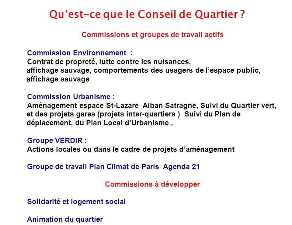 6 Commissions et groupes de travail actifs Commission Environnement : Contrat de propreté, lutte contre les nuisances, affichage sauvage, comportement