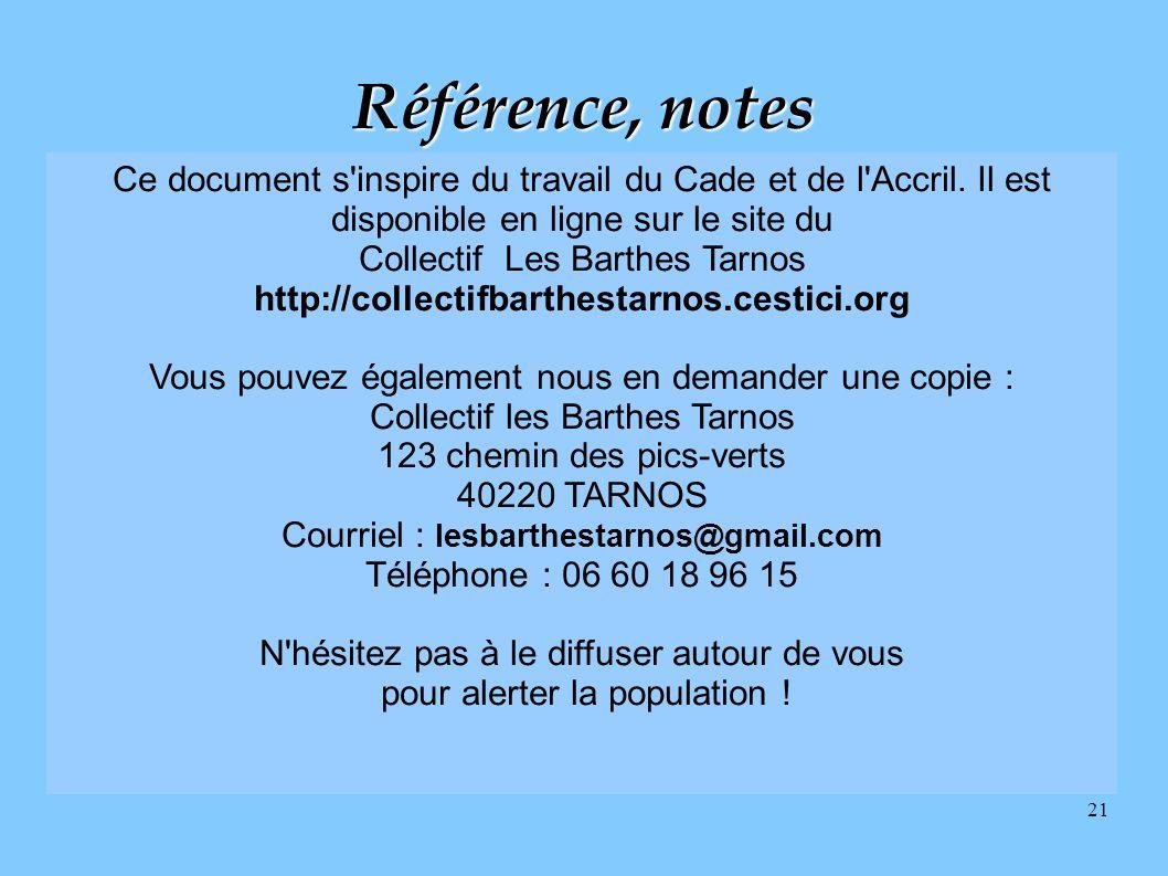 21 Ce document s'inspire du travail du Cade et de l'Accril. Il est disponible en ligne sur le site du Collectif Les Barthes Tarnos http://collectifbar