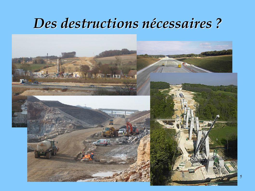 5 Des destructions nécessaires ?