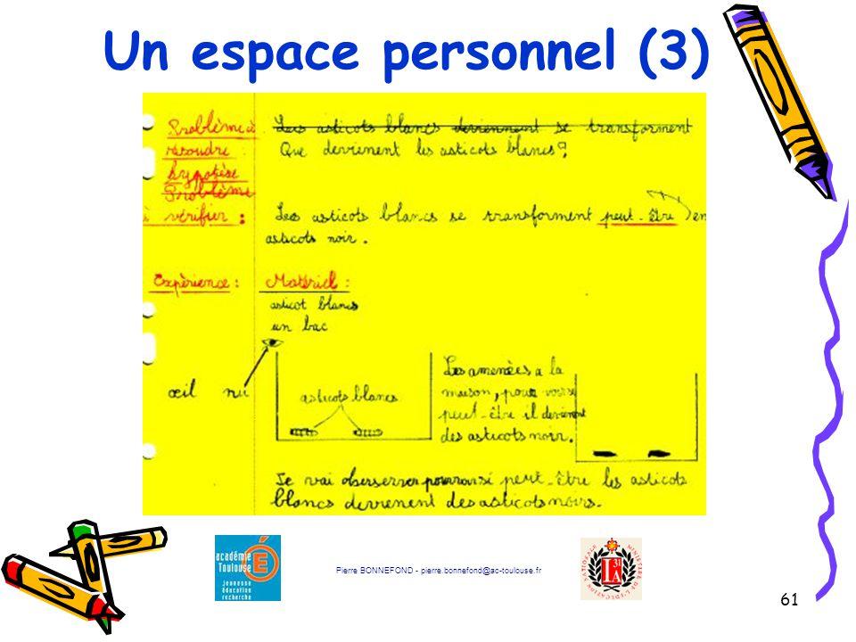 61 Un espace personnel (3) Pierre BONNEFOND - pierre.bonnefond@ac-toulouse.fr