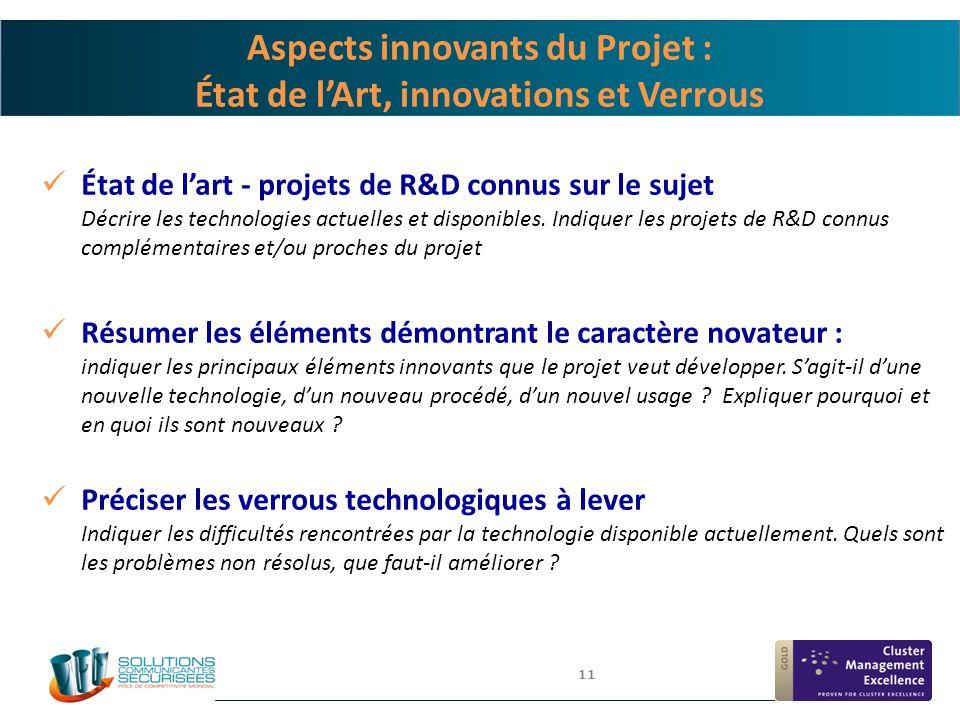 11 Aspects innovants du Projet : État de l'Art, innovations et Verrous État de l'art - projets de R&D connus sur le sujet Décrire les technologies act