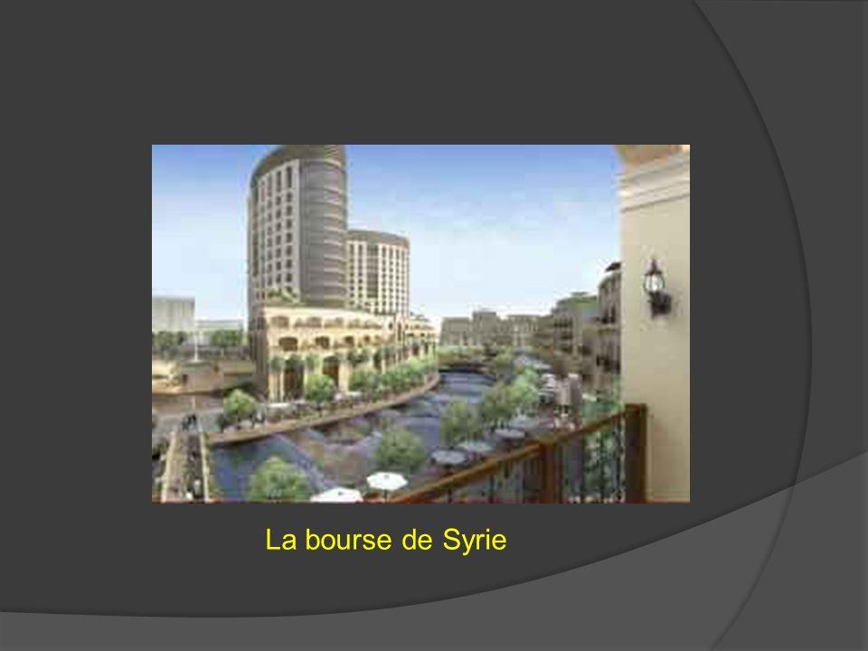 La bourse de Syrie