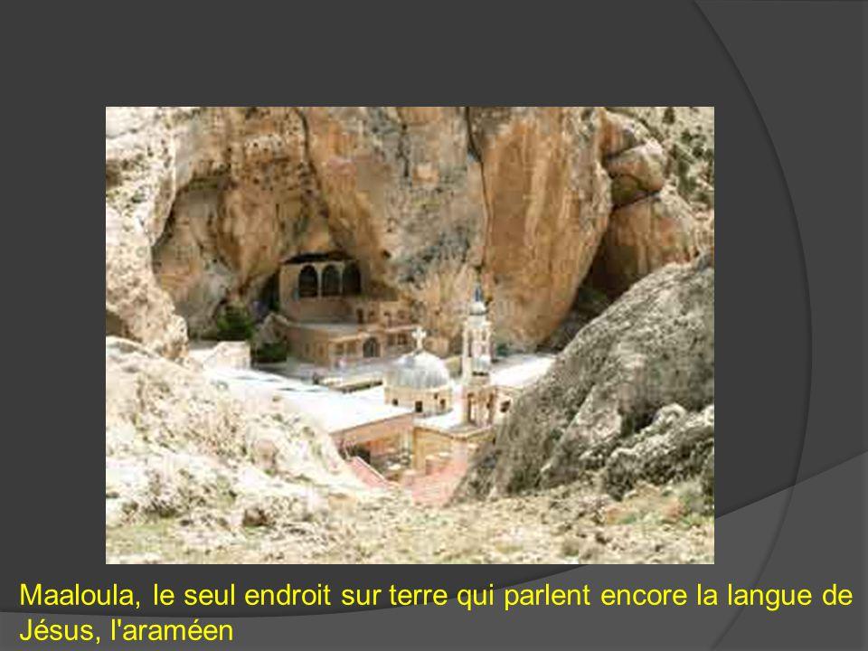 Maaloula, le seul endroit sur terre qui parlent encore la langue de Jésus, l'araméen