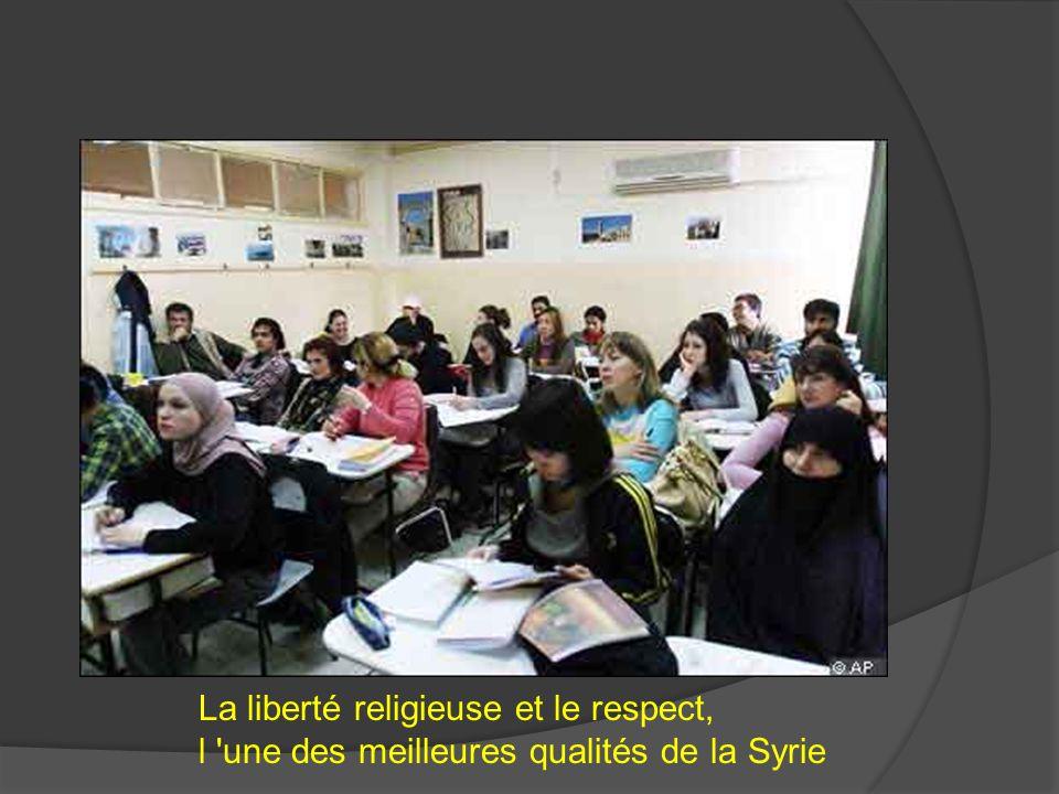 La liberté religieuse et le respect, l une des meilleures qualités de la Syrie