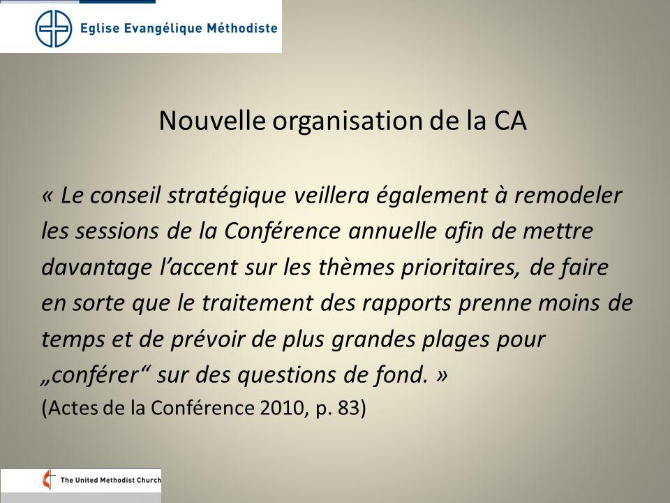 « Le conseil stratégique veillera également à remodeler les sessions de la Conférence annuelle afin de mettre davantage l'accent sur les thèmes priori