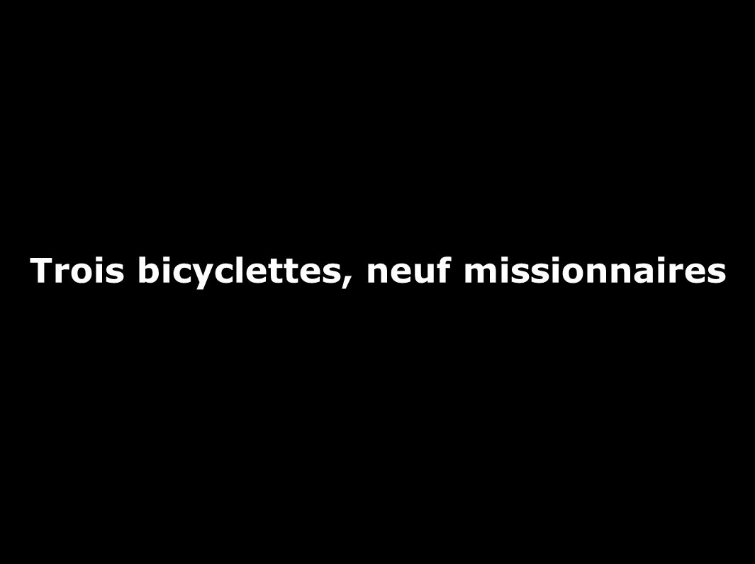 Trois bicyclettes, neuf missionnaires