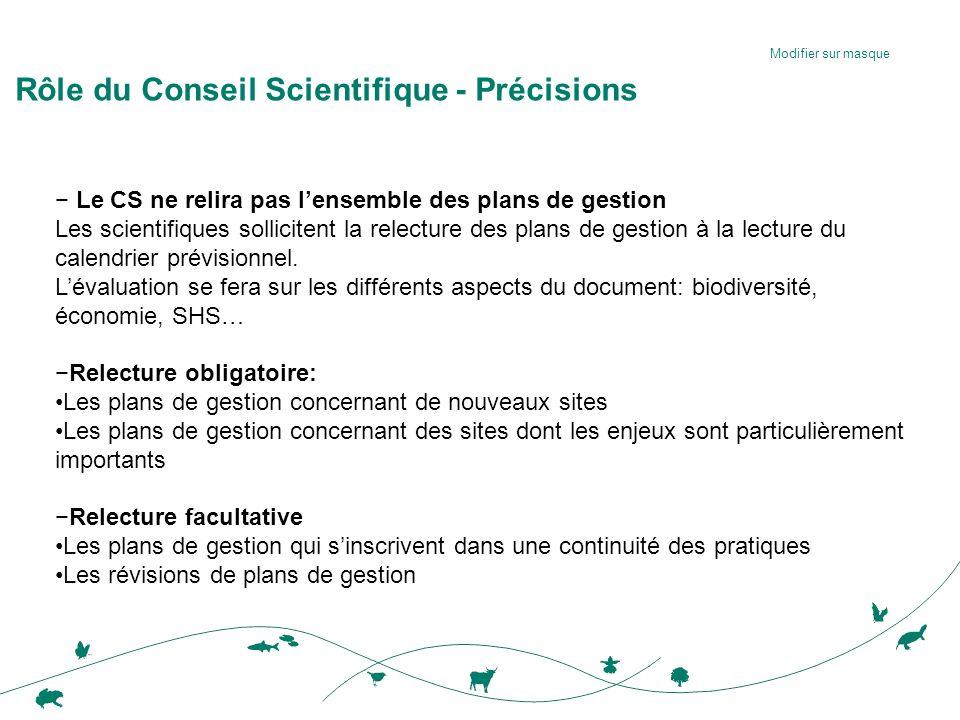 Modifier sur masque − Le CS ne relira pas l'ensemble des plans de gestion Les scientifiques sollicitent la relecture des plans de gestion à la lecture du calendrier prévisionnel.