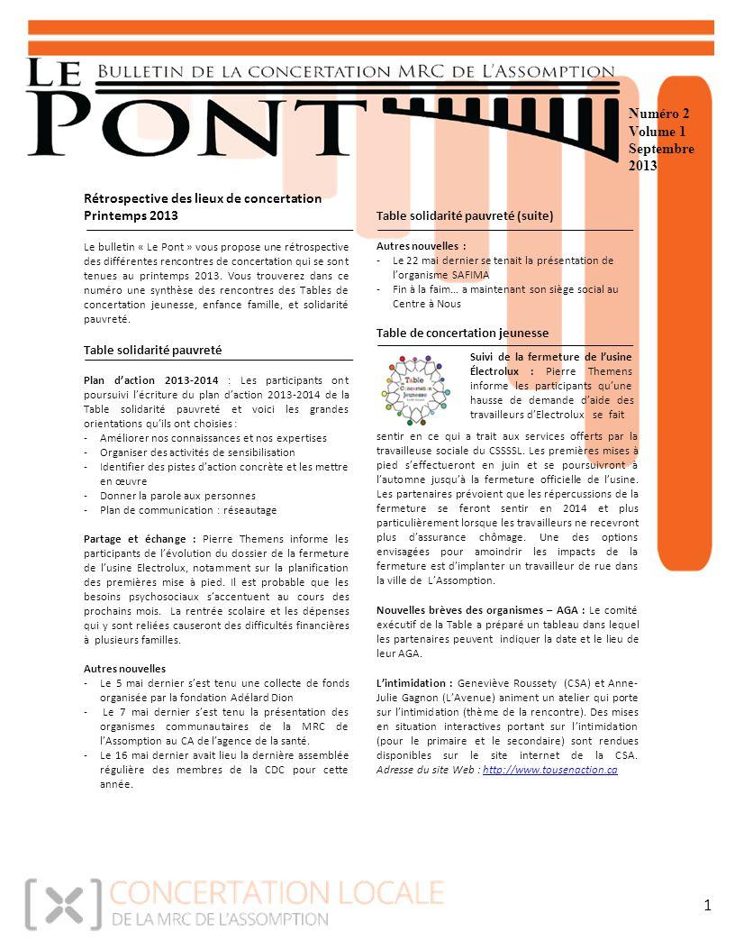 Numéro 2 Volume 1 Septembre 2013 Table solidarité pauvreté (suite) Autres nouvelles : -Le 22 mai dernier se tenait la présentation de l'organisme SAFI
