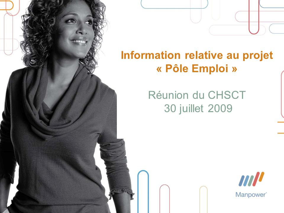 52 Réunion CHSCT Manpower France juillet 2009 6 – Une opportunité pour le personnel Manpower à travers une mission complémentaire Cas 1 - Les collaborateurs choisis comme « référents pôle emploi » dans leur agence Cas 2 – Les possibilités de mobilité sur une mission de référents emploi