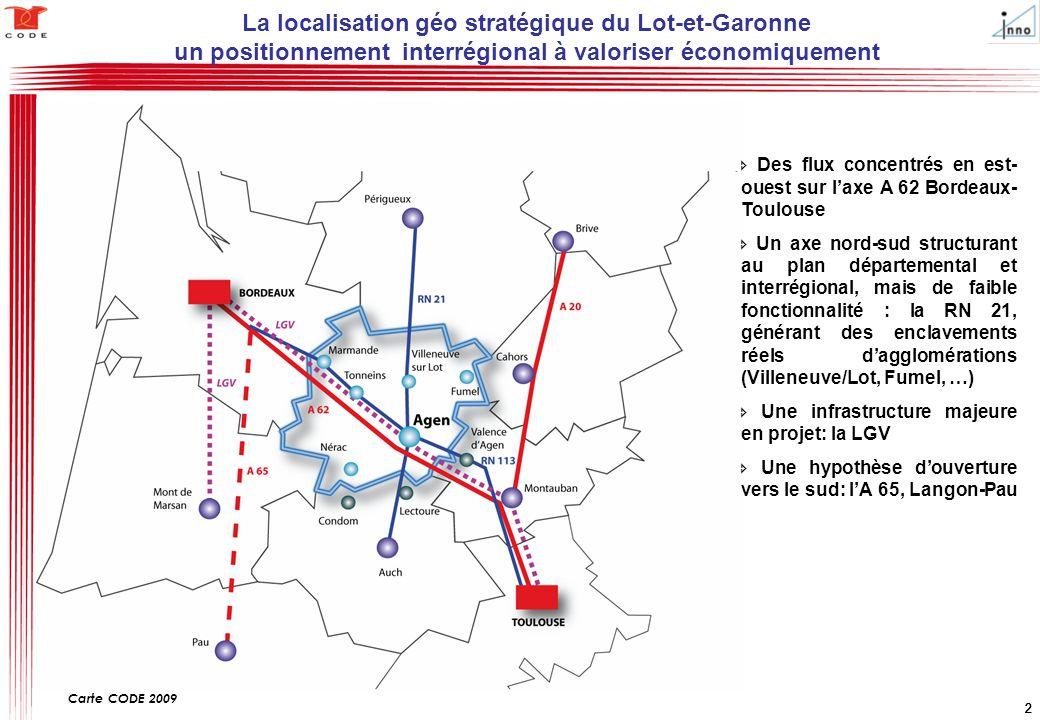 2222 La localisation géo stratégique du Lot-et-Garonne un positionnement interrégional à valoriser économiquement Carte CODE 2009  Des flux concentré