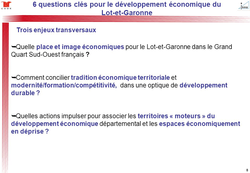 8888  Quelle place et image économiques pour le Lot-et-Garonne dans le Grand Quart Sud-Ouest français ?  Comment concilier tradition économique terr