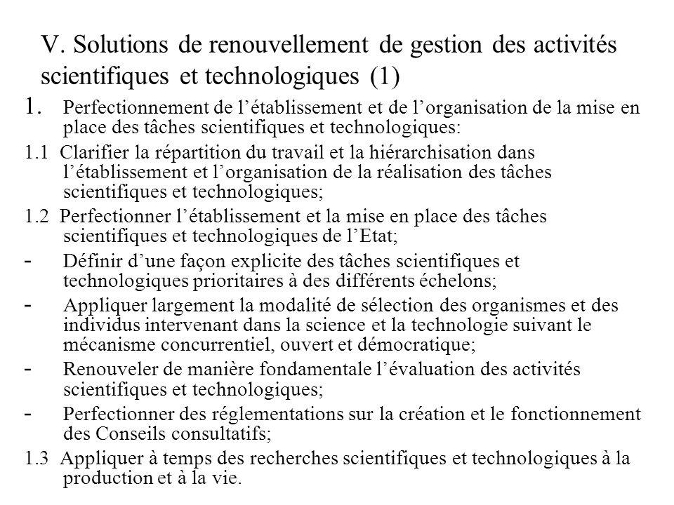 V. Solutions de renouvellement de gestion des activités scientifiques et technologiques (1) 1.