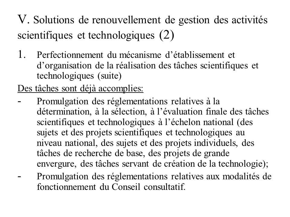 V. Solutions de renouvellement de gestion des activités scientifiques et technologiques (2) 1.