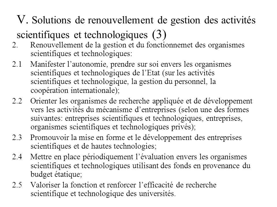 V.Solutions de renouvellement de gestion des activités scientifiques et technologiques (3) 2.