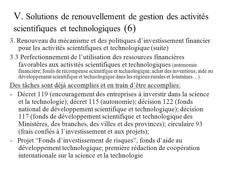V. Solutions de renouvellement de gestion des activités scientifiques et technologiques (6) 3.