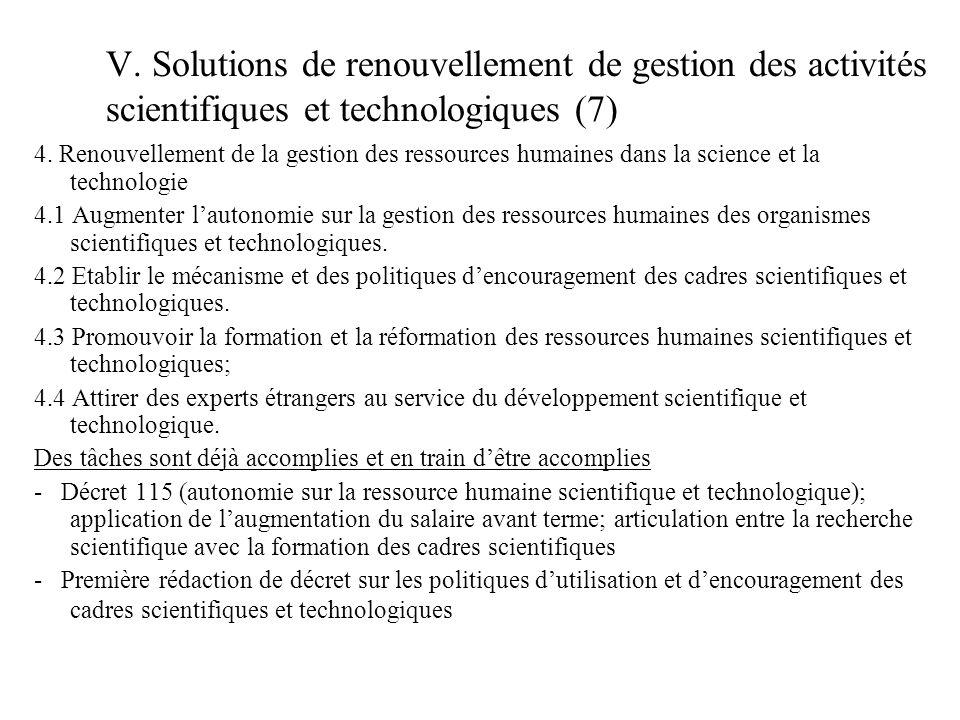 V. Solutions de renouvellement de gestion des activités scientifiques et technologiques (7) 4.