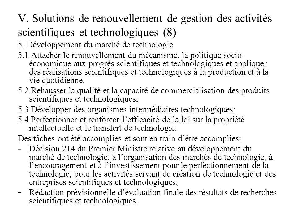 V. Solutions de renouvellement de gestion des activités scientifiques et technologiques (8) 5.