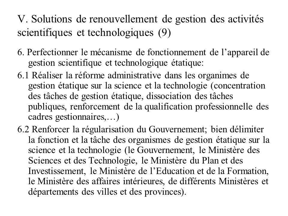 V. Solutions de renouvellement de gestion des activités scientifiques et technologiques (9) 6.