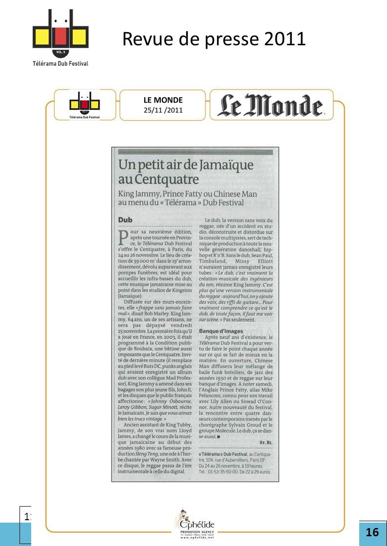 16 Cliquez pour modifier le style des sous-titres du masque 11/07/2012 Revue de presse 2011