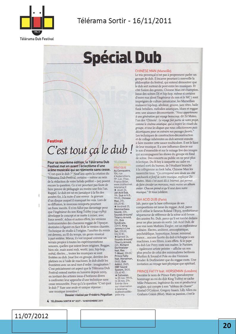 20 Cliquez pour modifier le style des sous-titres du masque 11/07/2012 Télérama Sortir - 16/11/2011