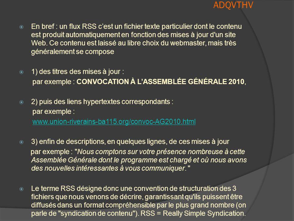 ADQVTHV  C'est quoi les « RSS »